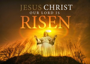 jesus-christ-our-lord-is-risen-easter